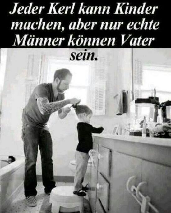 Nur Echte Männer Können Vater Sein