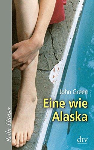Eine wie Alaska (Reihe Hanser)
