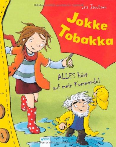 Jokke Tobakka: Alles hört auf mein Kommando!
