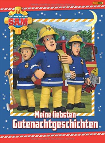 Feuerwehrmann Sam Gutenachtgeschichten: Meine liebsten Gutenachtgeschichten