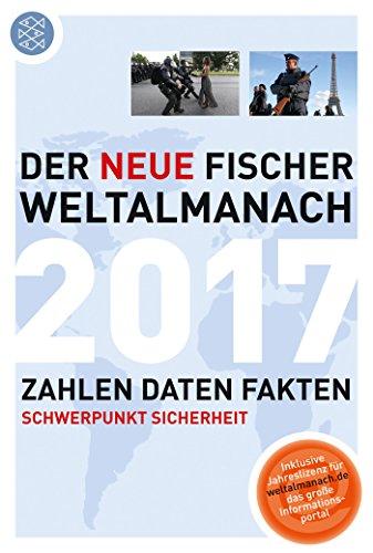 Der neue Fischer Weltalmanach 2017: Zahlen Daten Fakten