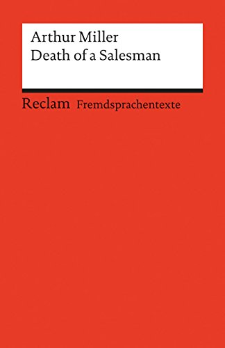 Fremdsprachentexte. Universal-Bibliothek Nr. 9172(2): Death of a Salesman: Certain Private Conversations in Two Acts and a Requiem