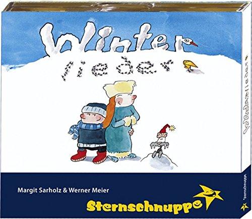 Winterlieder: Bayerisch-verschmitzte Winter- und Weihnachtslieder  - schmunzel-leicht und still vergnügt -