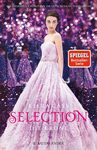 Selection - Die Krone: Band 5