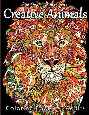 MALBUCH für ERWACHSENE ? CREATIVE ANIMALS ? Entspannende Kunsttherapie Malbuch