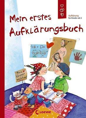 DAGMAR GEISLER Mein erstes Aufklärungsbuch. Aufklärung für Kinder ab 5