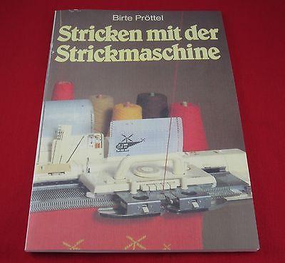 Buch - Stricken mit der Strickmaschine - Ratschläge Tips - 3-473-43131-1 Pröttel