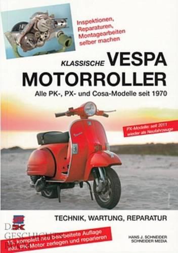 KLASSISCHE VESPA Motorroller PK/PX/Cosa Reparaturanleitung/Reparatur-Hand-Buch