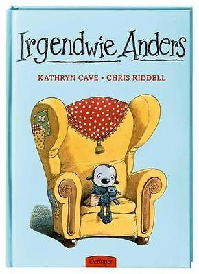 Irgendwie Anders - Kathryn Cave / Chris Riddell PORTOFREI