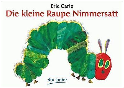 ERIC CARLE Die kleine Raupe Nimmersatt ***** NEU *****