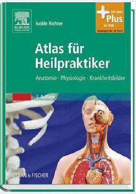 ATLAS FÜR HEILPRAKTIKER, ISOLDE RICHTER, 3. Auflage, NEU/OVP