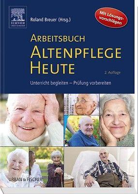 Arbeitsbuch Altenpflege Heute Roland Breuer