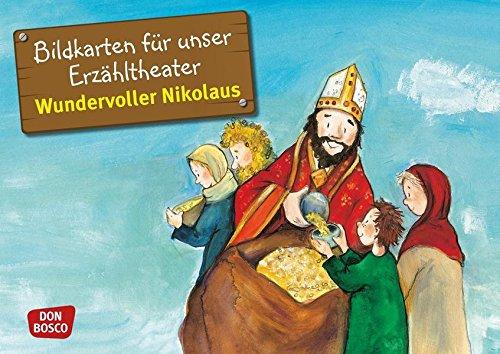 Bildkarten für unser Erzähltheater: Wundervoller Nikolaus. Kamishibai Bildkartenset. Entdecken. Erzählen. Begreifen. Geschichten von Heiligen und ... und Heiligen für unser Erzähltheater)