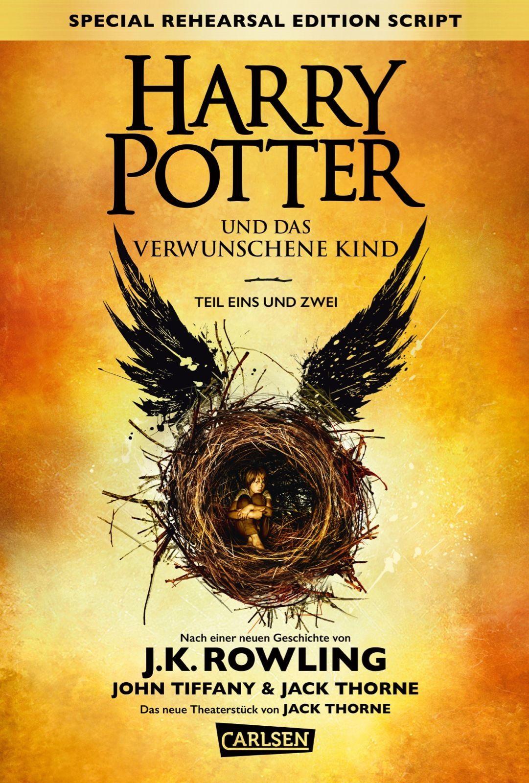 + Rowling Tiffany Thorne : Harry Potter und das verwunschene Kind Teil 1 + 2 NEU
