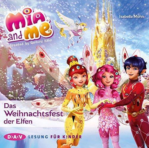 Mia and me - Das Weihnachtsfest der Elfen (1 CD)