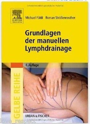 GRUNDLAGEN DER MANUELLEN LYMPHDRAINAGE, 4. Auflage, NEU/OVP