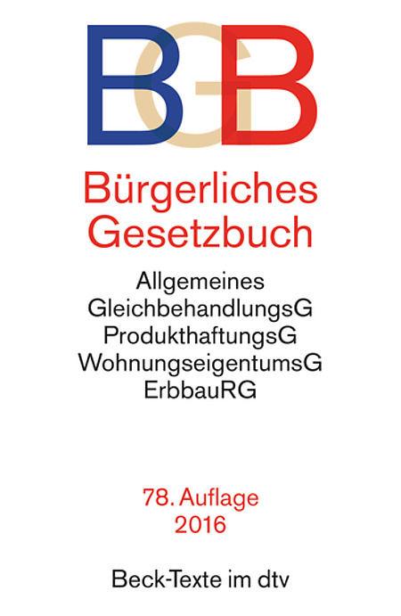 BGB | BÜRGERLICHES GESETZBUCH | 78. AUFLAGE 2016 | sofort lieferbar