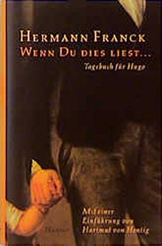 Wenn Du dies liest ...: Tagebuch für Hugo