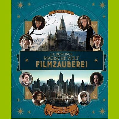 J. K. Rowlings magische Welt Filmzauberei - Harry Potter