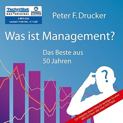 Was ist Management?: Das Beste aus 50 Jahren (2 MP3 CDs)