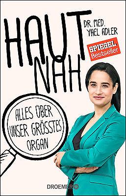 Yael Adler - Hautnah - Alles über unser größtes Organ (2016)