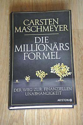 Die Millionärsformel von Carsten Maschmeyer, neuwertig, gebundene Ausgabe