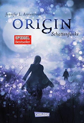 Obsidian, Band 4: Origin. Schattenfunke