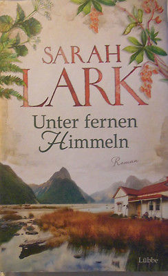 Sarah Lark - Unter fernen Himmel