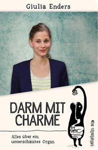 Darm mit Charme (Sonderausgabe) von Giulia Enders (2016, Gebunden)