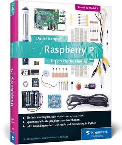 Raspberry Pi Der praktische Einstieg von Daniel Kampert