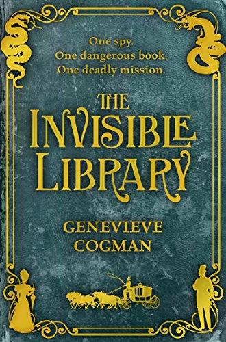 The Invisible Library (The Invisible Library series, Band 1)