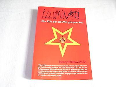 Henry Makow ILLUMINATI Der Kult der die Welt gekapert hat