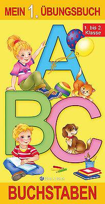 Mein 1. Übungsbuch Klasse 1-2 ABC Buchstaben Lernheft Schulanfang Übungsheft gel