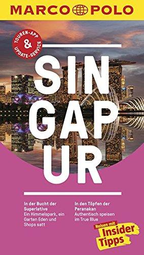 MARCO POLO Reiseführer Singapur: Reisen mit Insider-Tipps. Inklusive kostenloser Touren-App & Update-Service