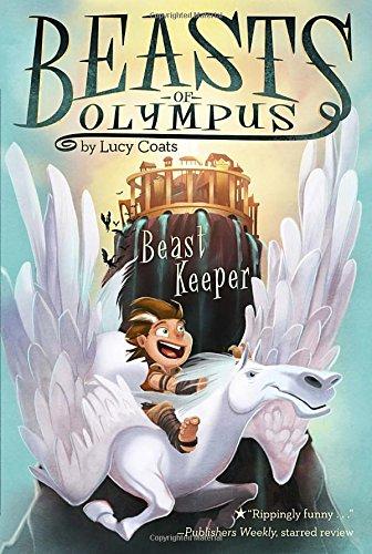 Beast Keeper #1 (Beasts of Olympus, Band 1)