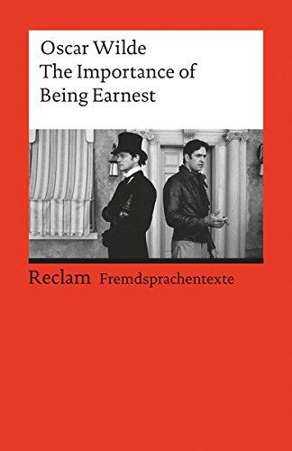 The Importance of Being Earnest: (Fremdsprachentexte) (Reclams Universal-Bibliothek)