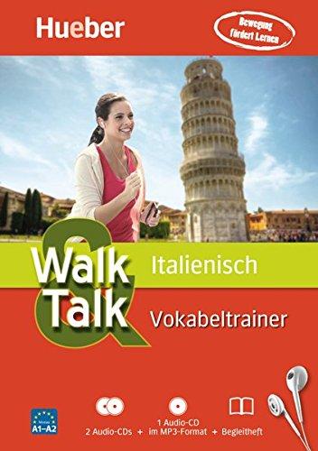 Walk & Talk Vokabeltrainer: Walk & Talk Italienisch Vokabeltrainer: 2 Audio-CDs + 1 MP3-CD + Begleitheft