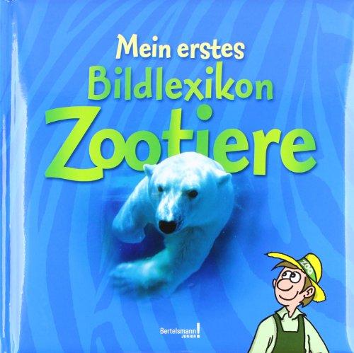 Mein erstes Bildlexikon Zootiere