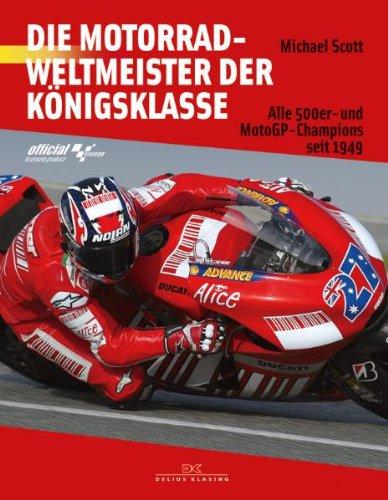 Die Motorradweltmeister der Königsklasse: Alle 500er- und MotoGP-Champions seit 1949