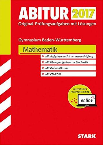Abiturprüfung Baden-Württemberg - Mathematik m. CD-ROM und Online-Prüfungstraining