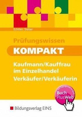 Prüfungswissen kompakt - Kaufmann/Kauffrau im Einzelhandel - Verkäufer/Verkäufer