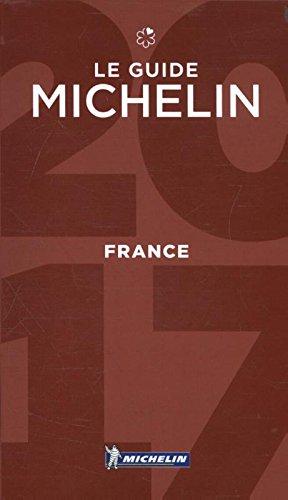 Michelin France 2017: Hotels & Restaurants (MICHELIN Hotelführer)