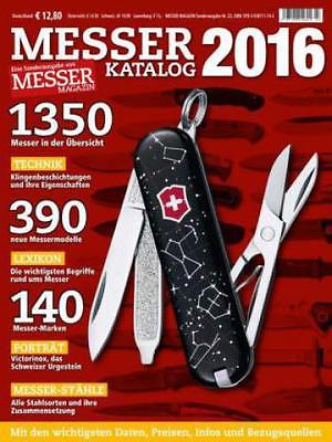 Messer Katalog 2016 Eine Sonderausgabe von MESSER Magazin. Mit den wichtigs 3087