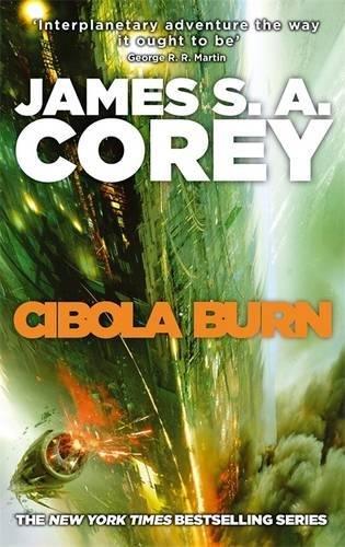 Cibola Burn: Book 4 of the Expanse