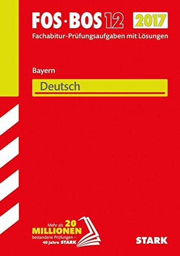 Abiturprüfung FOS/BOS Bayern - Deutsch 12. Klasse