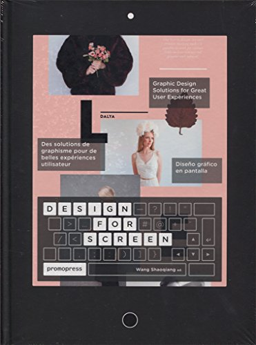 Design for Screen: Graphic Design Solutions for Great User Experiences (Graphic Design Elements)
