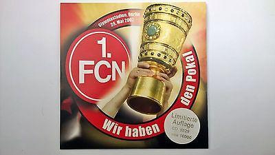 1.FC Nürnberg Wir haben den Pokal CD limitiert DFB-Pokal 2007 Finale Berlin