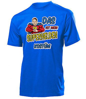 Karnevalskostüm - Das ist mein Superhelden Kostüm T-Shirt Herren S-XXL