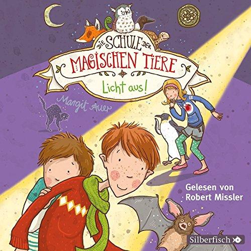 Licht aus!: 2 CDs (Die Schule der magischen Tiere, Band 3)