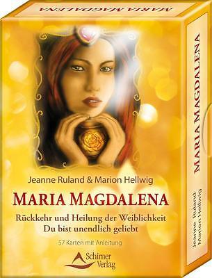 Maria Magdalena - Rückkehr und Heilung der Weiblichkeit Jeanne Ruland